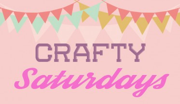 Crafty Saturdays