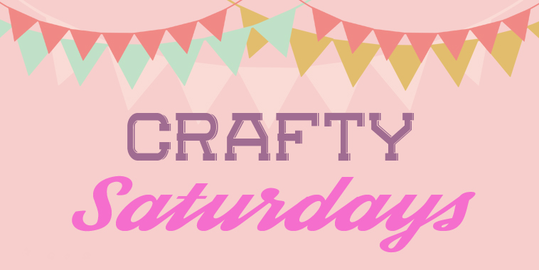 Crafty-Saturdays1