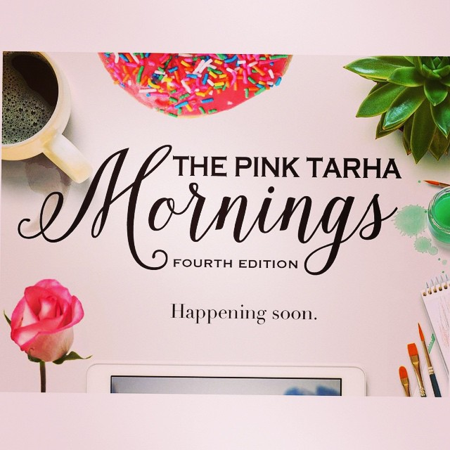 It's coming! ??? #thepinktarhamornings #comingsoon #wintrymorning #workshop #talk#TPTM #fourthedition#riyadhevent #saudiarabia Details on www.thepinktarha.com soon. ??? ?