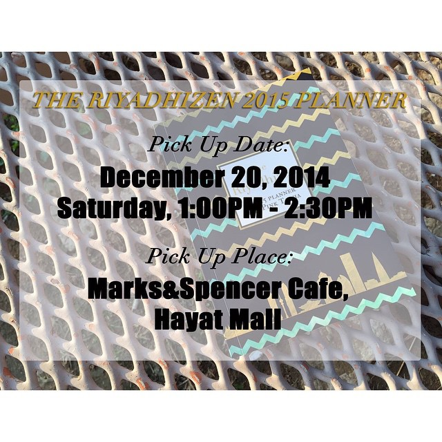 For those who want to avail of The Riyadhizen 2015 Planner, we'll be having coffee at Marks & Spencer Cafe on Saturday, December 20, 1pm to 2:30pm. Drop by and buy your planner from us. We'd be super delighted! ❤️❤️❤️???????? #TheRiyadhizen #theriyadhizen2015 #planner #thepinktarha ?
